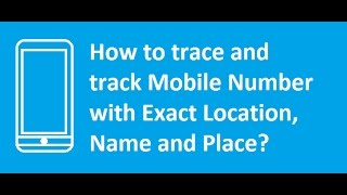 how to track phone number 100 working