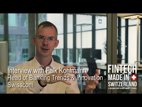 """FinTech Made in Switzerland"": Interview Falk Kohlmann, Swisscom"