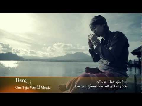 Bali World Music, Gus Teja, Hero