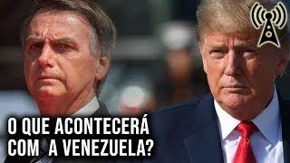 Maduro e Trump cortejam Bolsonaro / Gab.ai derrubado! - Boletim 10