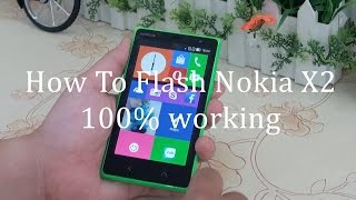 Nokia x2: Flash The original Stock ROM