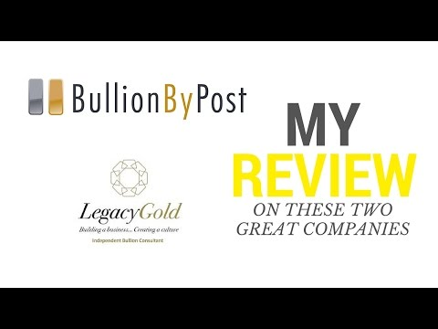 Bullion By Post Review Vs Legacy Gold Review