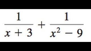 1/(x+3) + 1/(x^2-9)