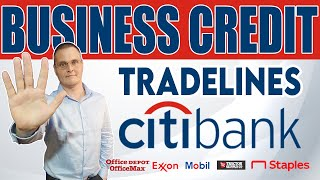 Citibank Business Credit Card Tradelines: Tractor Supply, Staples, Office Depot, Home Depot