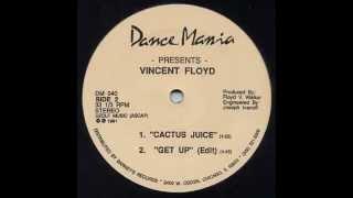Vincent Floyd - Cactus Juice