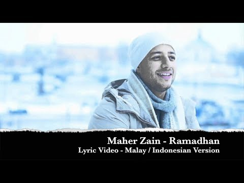 Maher Zain Ramadhan   Lyrics Video Malay and Indonesian Version