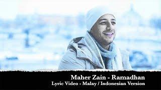 Maher Zain Ramadhan   Lyrics Video Malay and Indonesian Version Mp3