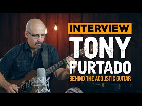 The Story of Tony Furtado