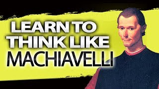 3 Ways YOU Can Use Machiavellian Tactics in Life| Niccolo Machiavelli Explained| Strategic Thinking