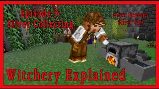 Witchery Explained: Episode 3, Silver Collecting! Minecraft Mod Tutorial