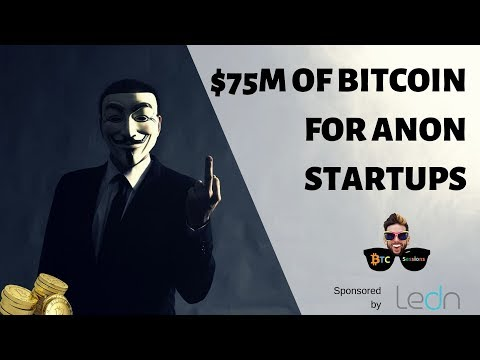 $75M Of BTC For Anonymity Startups | Bull Bitcoin Prime Launches | Paypal Cuts Off PornHub