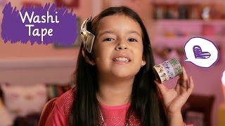Mania de washi tape com Bel ❤ Mundo da Menina