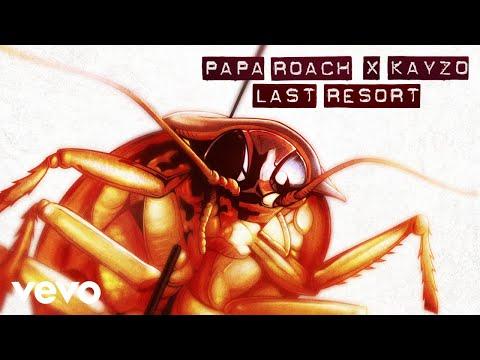 Papa Roach x Kayzo - Last Resort (The Rework)