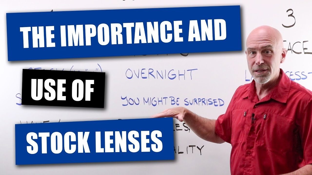55d27017a8 The Importance and Use of Stock Lenses - YouTube