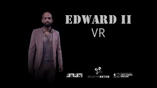 Edward II VR | Full Performance Virtual Reality | Relative Motion & Barn Theatre