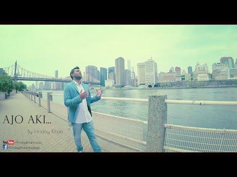 Hridoy Khan - Ajo Aki (Official Video)