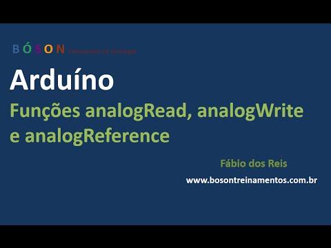Arduino - Funções AnalogRead, AnalogWrite E AnalogReference