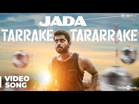 Jada | Tarrake Tararrake Video - #JadaFootballAnthem | Kathir, Yogi Babu | Sam C.S | Kumaran