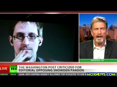 "McAfee ""ALL Of The Technical People Believe He Is A HERO!"" Should Obama Pardon Edward Snowden?"