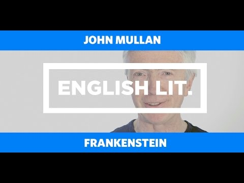 ENGLISH LIT: Frankenstein - John Mullan