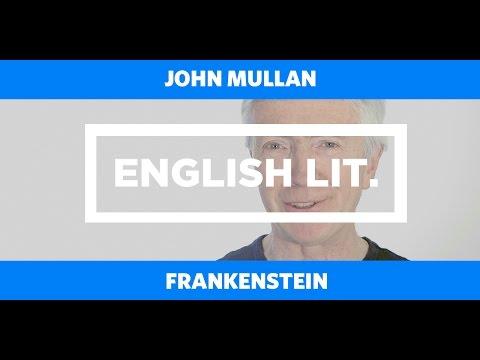 ENGLISH LIT: Frankenstein - John Mullan
