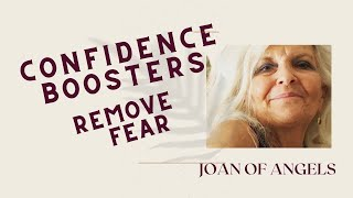 Confidence Boosters | Remove Fear