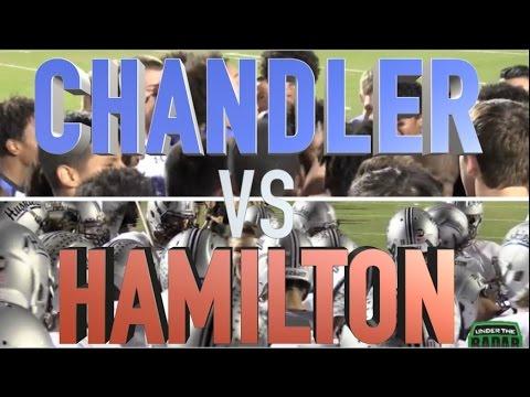 Chandler vs Hamilton : HSFB Arizona - UTR Highlight Mix 2015