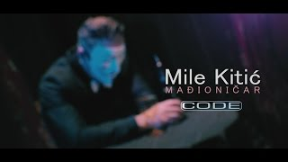 Mile Kitic - Madjionicar - (OFFICIAL VIDEO 2015)