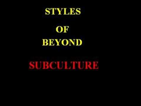 Styles of beyond-Subculture (lyrics)
