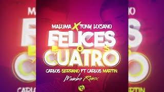 Maluma - Felices los 4 ft.Tony Lozano [Mambo Remix]
