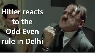 hitler finds out about the odd even rule in delhi