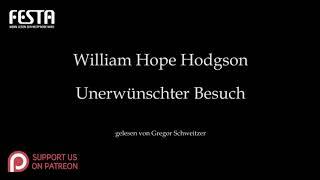 William Hope Hodgson: Unerwünschter Besuch [Hörbuch, deutsch]