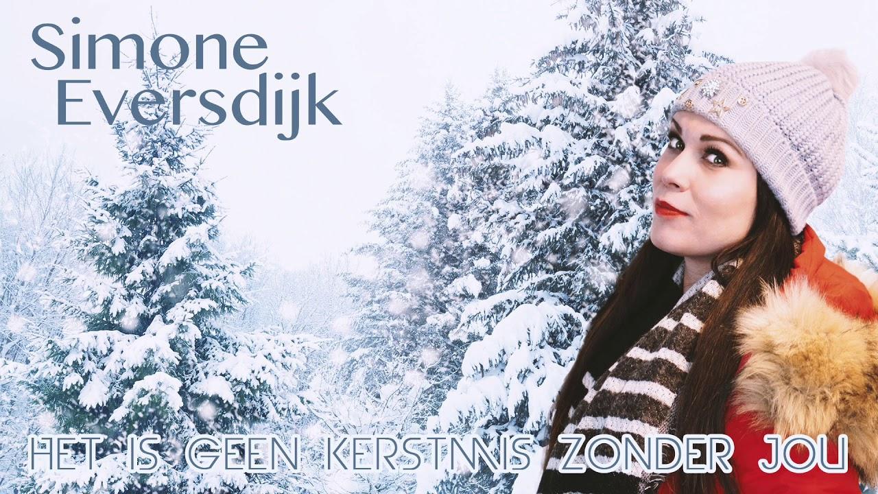 Simone Eversdijk Het Is Geen Kerstmis Zonder Jou Officiele Audio