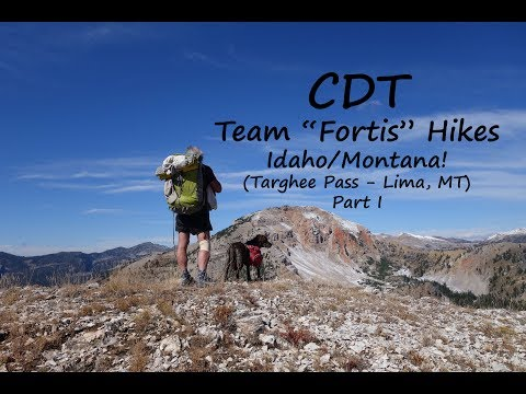 Hiking the Continental Divide - 2016 Video 101 (Targhee TH - Lima, MT Part I)