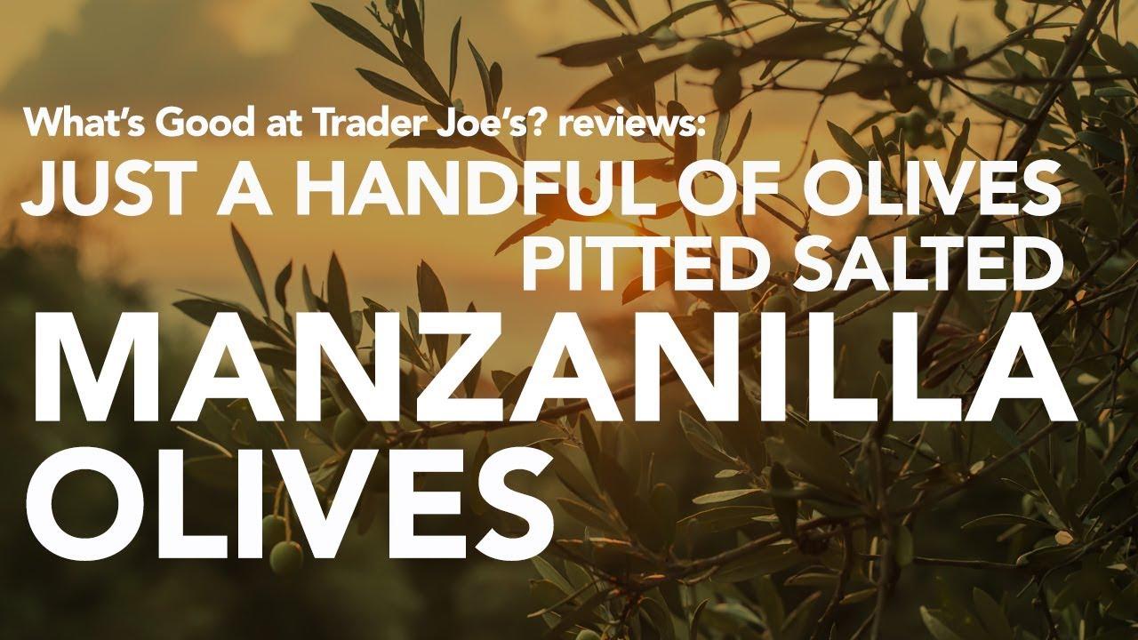 Trader Joe\'s Just a Handful of Olives Pitted Salted Manzanilla ...