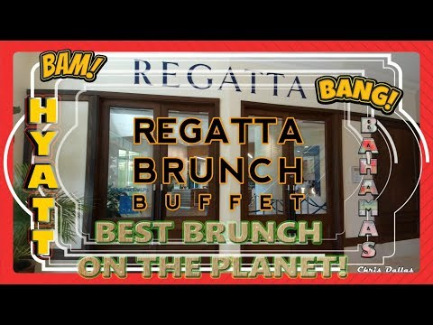 Regatta Brunch Buffet Sundays ONLY Hyatt Bahamas July 16 2018 AMAZING!