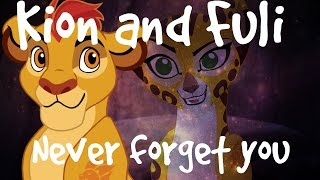 • TLG • Never Forget You • Kion and Fuli •