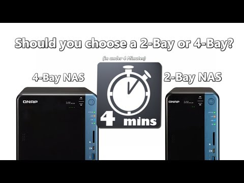 QUICK VID - Choosing between 2 and 4-Bay NAS - in just 4 Minutes