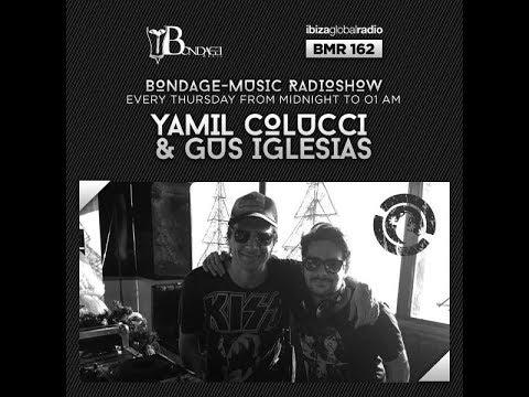 Bondage Music Radio - Edition 162 mixed by Yamil Colucci & Gus Iglesias