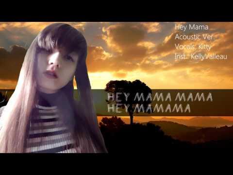 [Kitty] Hey Mama - David Guetta [Acoustic...