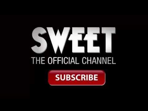 Sweet- Welcome To The Official Sweet Channel