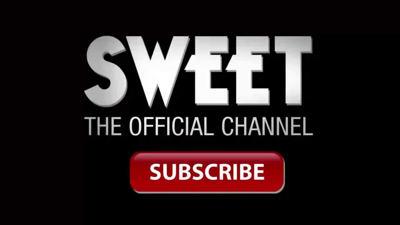 Sweet- Welcome to the official Sweet channel - YouTube