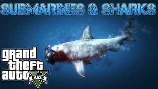Grand Theft Auto V Challenges | SUBMARINES & SHARKS UNDERWATER ADVENTURES | PS3 HD Gameplay