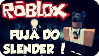 Roblox - Fuja do Slender !