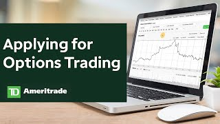 How to Set Up Your TD Ameritrade Account to Trade Options
