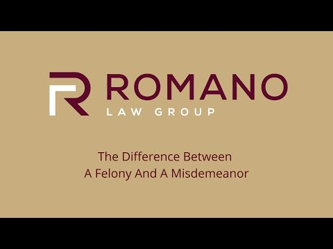 Florida Attorney Eric Romano Explains The Difference Between A Felony And A Misdemeanor