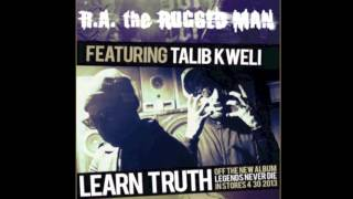 "R.A. The Rugged Man ""Learn Truth"" Feat. Talib Kweli Produced By Mr. Green"