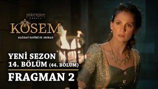 Muhteşem Yüzyıl: Kösem | Yeni Sezon - 14.Bölüm (44.Bölüm) | Fragman 2