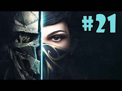 Dishonored 2 - Walkthrough - Part 21 - The Grand Palace | Palace District (PC HD) [1080p60FPS]