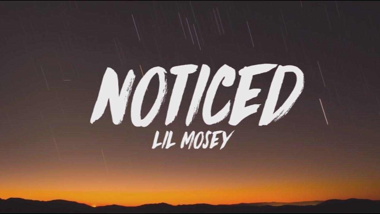 Download Lil Mosey - Noticed (Lyrics)